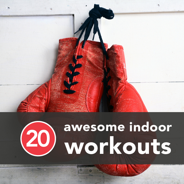 0 Awesome Indoor Workouts to Try Before Winter's Over