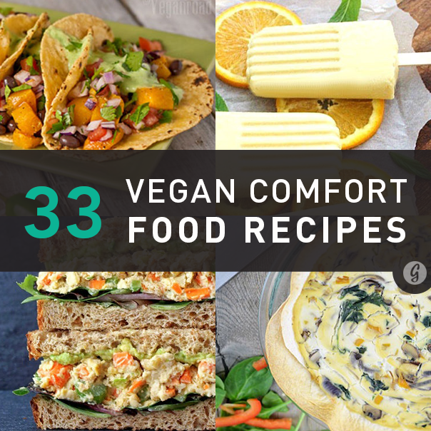These 33 Vegan Comfort Food Recipes Might Be Even Better