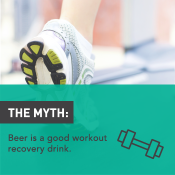 Myths About Alcohol: Beer Is a Good Post-Workout Recovery Drink