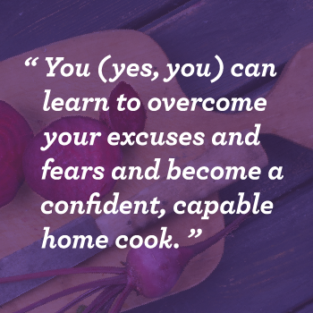 9 Excuses People Make for Not Cooking, Busted