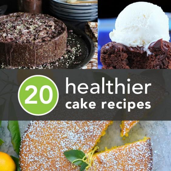 20 Healthier Cake Recipes