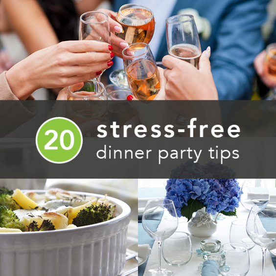 7 Top Tips For Throwing A Grand Party In A Small Home: 20 Tips To Throw The Best Stress-Free Dinner Party Ever