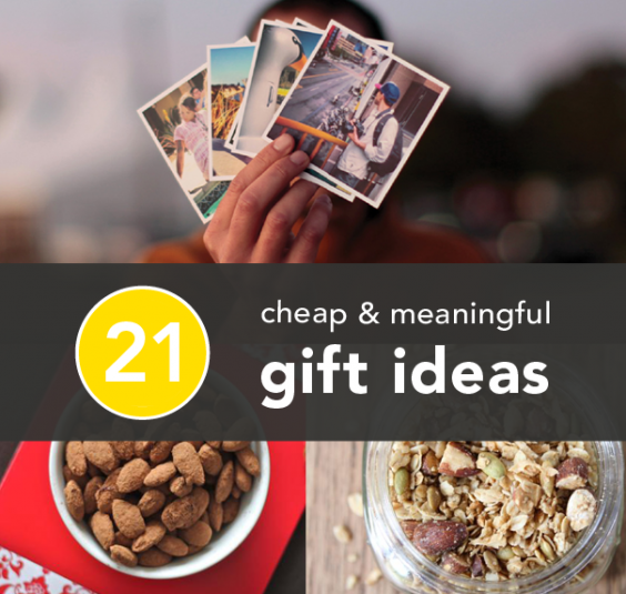 Cheap but meaningful gifts