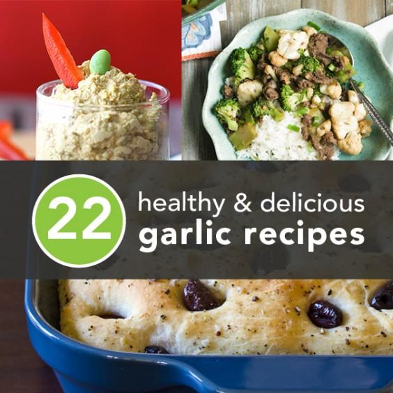 22 Healthy Garlic Recipes