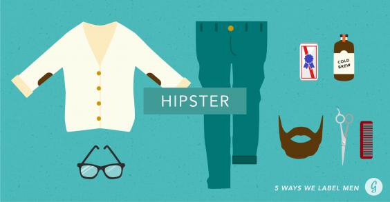 5 Ways We Label Men: Hipster
