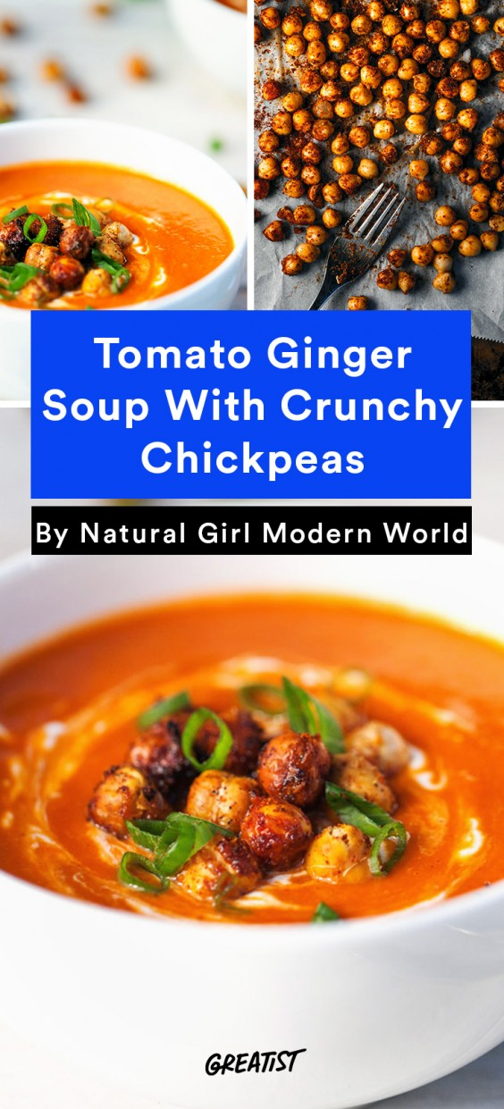 Tomato Ginger Soup With Crunchy Chickpeas