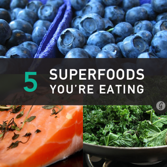 5 Superfoods You're Eating