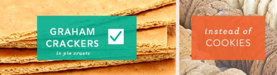 Use graham crackers in pie crust instead of cookies