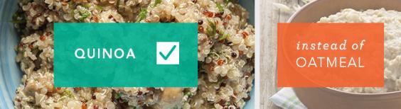 Use quinoa instead of oatmeal