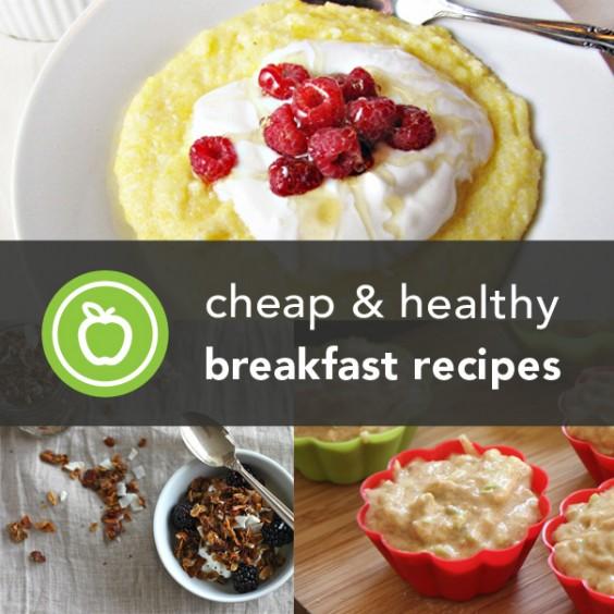 Cheap & Healthy Breakfast Recipes