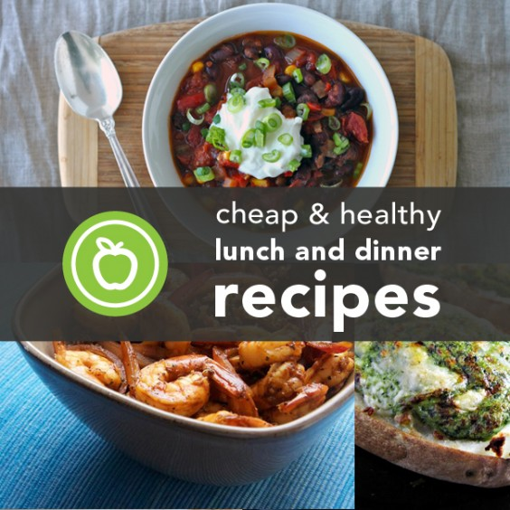 Cheap & Healthy Lunch and Dinner Recipes