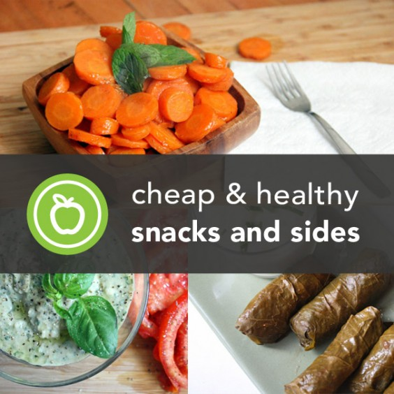 Cheap & Healthy Snack & Side Recipes