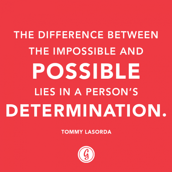 Quote: Determination | Greatist