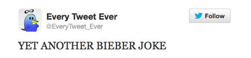 Every Tweet Ever