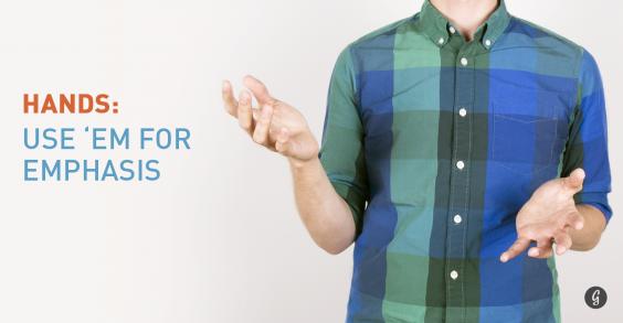 8 Body Language Hacks: Use Hand Motions