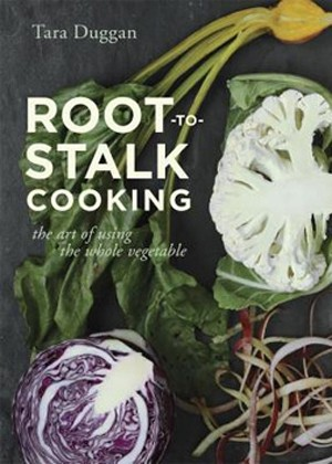 Root to Stalk Cooking