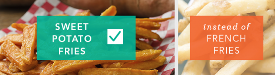 Use sweet potato fries instead of regular fries