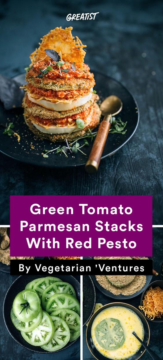 Vegetarian Ventures roundup: Green Tomato Parmesan Stacks