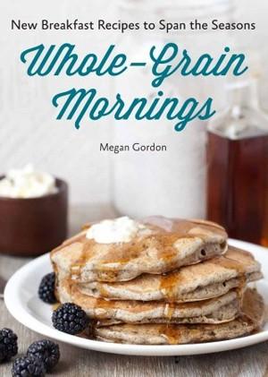 Whole-Grain Mornings