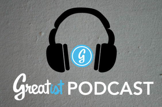 Greatist Podcast