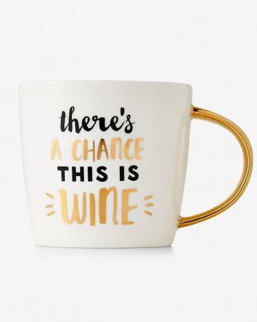 There's a Chance This Is Wine Coffee Mug