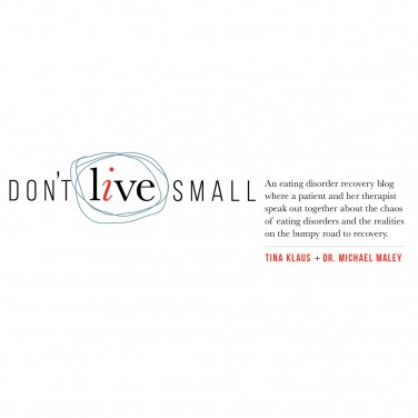 Don't Live Small