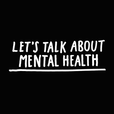 Let's Talk About Mental Health