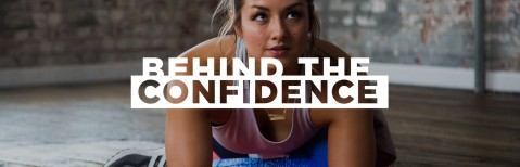 Behind the Confidence
