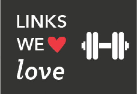 Links We Love: Surprising Fitness Edition