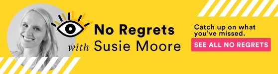 No Regrets With Susie Moore