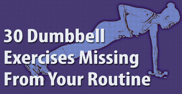 30 Dumbbell Exercises Missing From Your Routine | Greatist