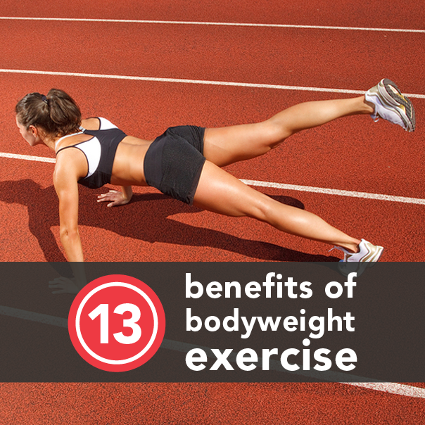 13 Legit Reasons to Start Bodyweight Training Today